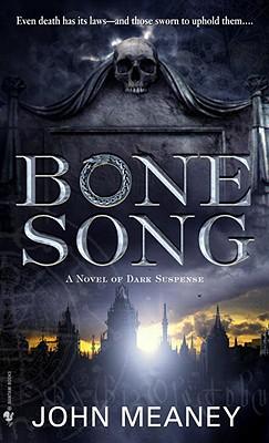 Bone Song By Meaney, John