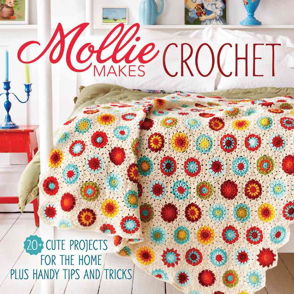 Mollie Makes Crochet By Mollie Makes (COR)
